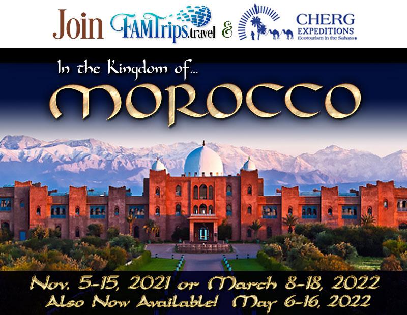 Morocco – Exotic Kingdom Tour 2021 or 2022!